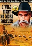 Video/DVD. Title: I Will Fight No More Forever