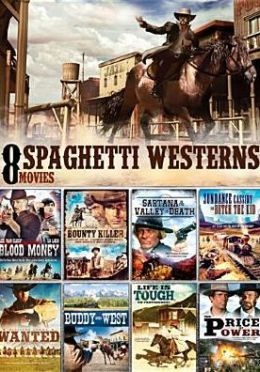 Spaghetti Westerns: 8 Movies