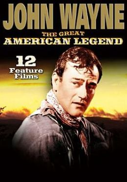 John Wayne: the Great American Legend