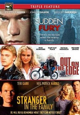 Sudden Fury/Out on the Edge/a Stranger in the Family