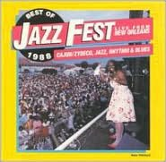 The Best of Jazz Fest: Live From New Orleans
