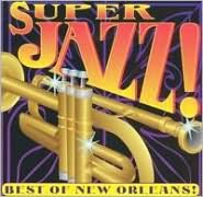 Super Jazz: Best of New Orleans