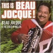 This Is Beau Jocque!