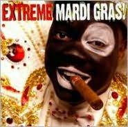 Extreme Mardi Gras