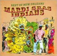 Best of New Orleans Mardi Gras Indians