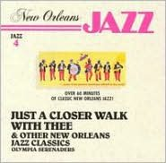 New Orleans Jazz: Just a Closer Walker with Thee & Other New Orleans Jazz Classics [#1]
