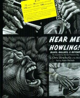 Hear Me Howling! Blues, Ballads & Beyond