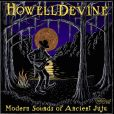 CD Cover Image. Title: Modern Sounds of Ancient Juju, Artist: HowellDevine