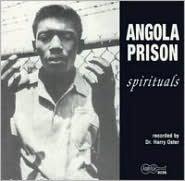 Angola Prison Spirituals [Expanded]