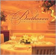 Beethoven: For Elegant Dining