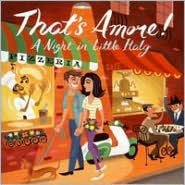 That's Amore: A Night in Little Italy