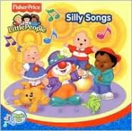 Silly Songs [Fisher Price]