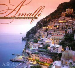 Amalfi: A Peaceful Natural Escape