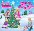 CD Cover Image. Title: Barbie: Holiday Party Mix, Artist: Barbie