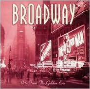 Broadway Hits: The Golden Era