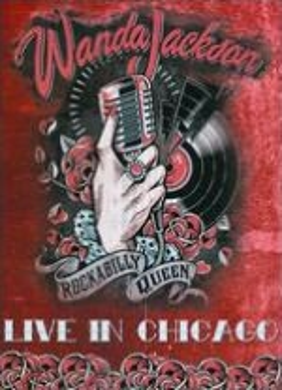 Wanda Jackson: Live in Chicago