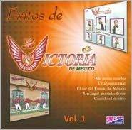 Exitos de La Victoria de Mexico, Vol. 1
