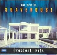 The Best of Suavehouse: Greatest Hits