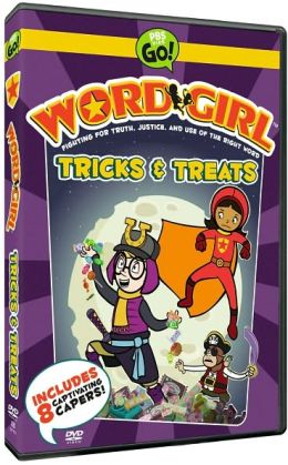 Wordgirl: Tricks & Treats