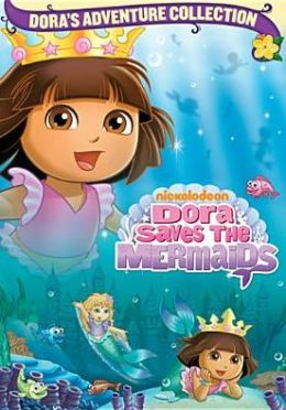 Dora the Explorer: Dora Saves the Mermaids