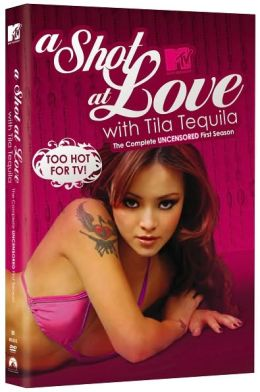 Shot at Love with Tila Tequila: the Complete Unrated First Season