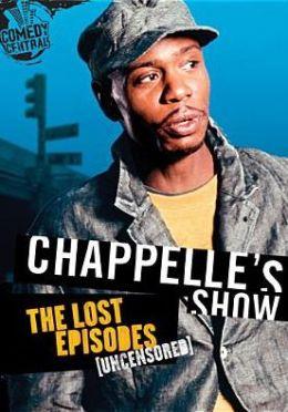 Chappelle's Show: Lost Episodes - Uncensored
