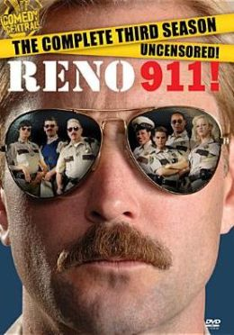 Reno 911!: Complete Third Season