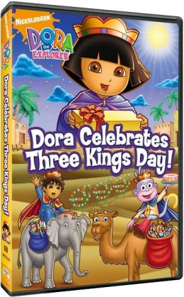 Dora the Explorer - Dora Celebrates Three Kings Day