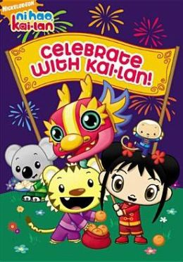 Ni Hao, Kai-Lan: Celebrate with Kai-Lan!