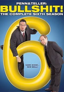 Penn & Teller BS: Complete Sixth Season