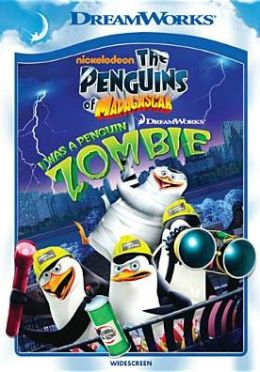 Penguins of Madagascar: I Was a Penguin Zombie