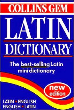 Collins Gem Latin Dictionary: Second Edition