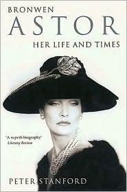 Bronwen Astor: Her Life and Times