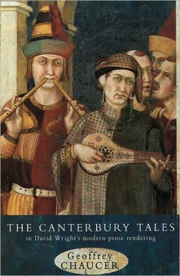 The Canterbury Tales: A Modern Prose Rendering by David Wright