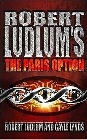 Robert Ludlum's The Paris Option (Covert-One Series #3)