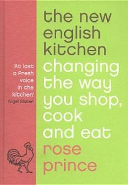 New English Kitchen: Changing the Way You Shop, Cook and Eat