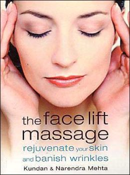 Face Lift Massage: Rejuvenate Your Skin and Banish Wrinkles