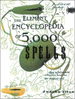 Element Encyclopedia of 5000 Spells