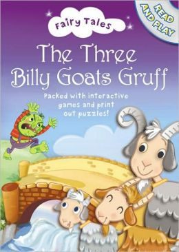 The Three Billy Goats Gruff [With Story Book]