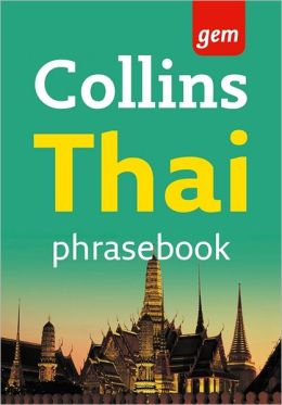 Collins Thai Phrase Book: The Right Word in Your Pocket