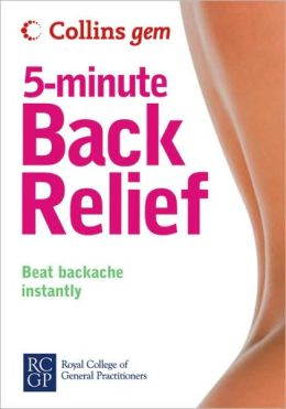 Collins Gem 5-Minute Back Relief: Beat Backache Instantly