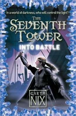 Into Battle (Seventh Tower Series #5)