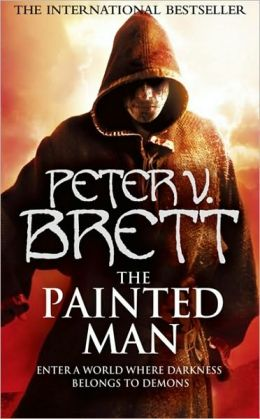 The Painted Man (Demon Cycle Series #1)