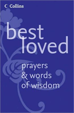Best Loved Prayers & Words of Wisdom