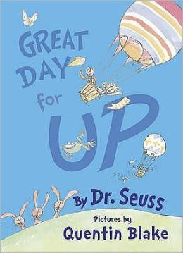 Great Day for Up. Dr. Seuss