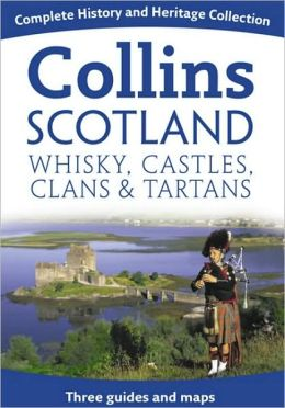 Collins Scotland: Maps & Guides of Whisky, Castles, Clans & Tartans