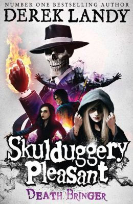 Death Bringer (Skulduggery Pleasant Series #6)