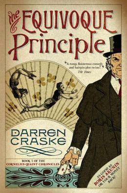 The Equivoque Principle (Cornelius Quaint Chronicles)