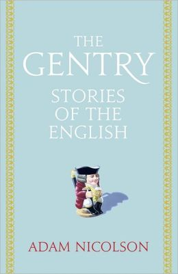 Gentry: Intimate Histories