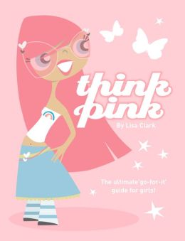 Think Pink (Lola Love Series)